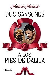 Dos Sansones a los pies de Dalila par Mábel Montes