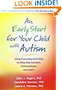 #5: An Early Start for Your Child with Autism: Using Everyday Activities to Help Kids Connect, Communicate, and Learn