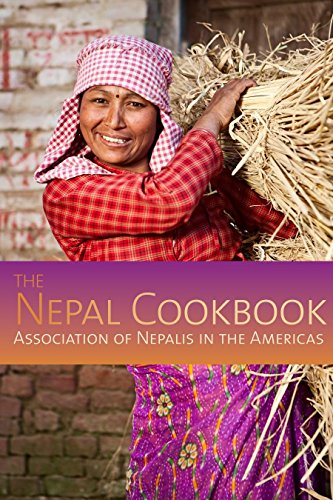 Nepal Cookbook: Association of Nepalis in the Americas