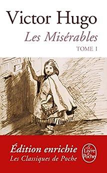Les Misérables ( Les Misérables, Tome 1) (Classiques t. 9633) par [Hugo, Victor]