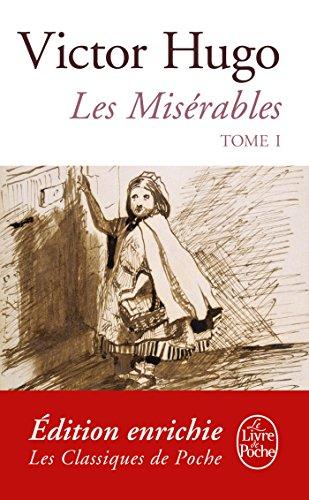 Les Misérables ( Les Misérables, Tome 1) (Classiques t. 9633)
