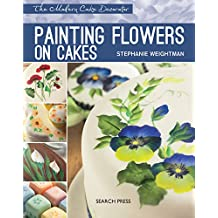 Painting Flowers on Cakes (Modern Cake Decorator)