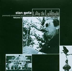 Stan Getz-Live In London Vol 2
