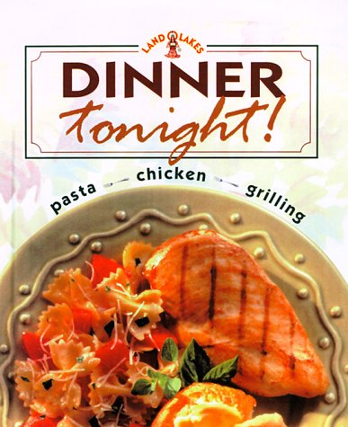 dinner-tonight-pasta-chicken-grilling-land-o-lakes-collector-series