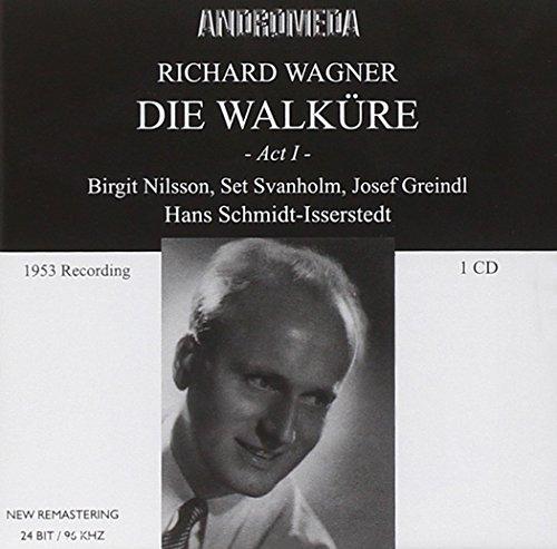 Die Walküre-Akt 1: Nilsson-Svanholm-Gr