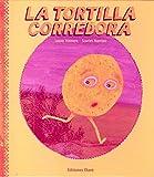 Telecharger Livres La tortilla corredora The Runaway Tortilla (PDF,EPUB,MOBI) gratuits en Francaise
