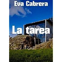 La tarea (Spanish Edition)
