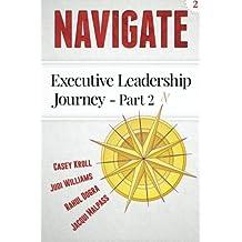 Navigate: Executive Leadership Journey - Part 2