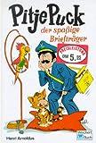 Pitje Puck, der spaßige Briefträger