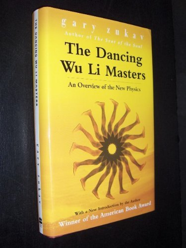 The Dancing Wu Li Masters - An Overview of the New Physics [Illustrated] by Gary Zukav (2001-11-08)