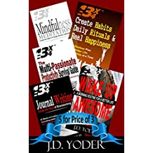 The 13 X 4 Method Bundle Pack I: Books 1-5: Create Habits, Mindfulness Meditation, Wake up Awesome, Journal Writing, Multi-Passionate Survival Guide (English Edition)