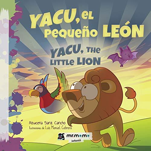 Yacu, el pequeño león por Azucena Sanz Cancho