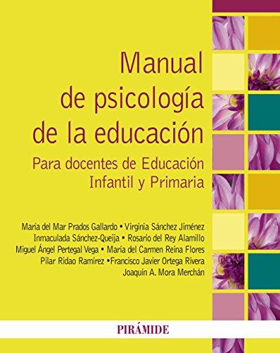 Manual de Psicología de la Educación por María del Mar Prados Gallardo