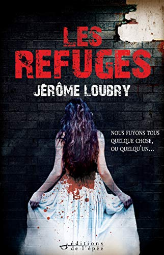 Les Refuges (Suspense Crime)