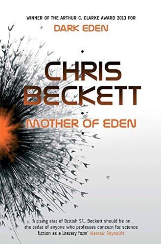 Mother of Eden (Dark Eden 2) by Chris Beckett (4-Jun-2015) Hardcover