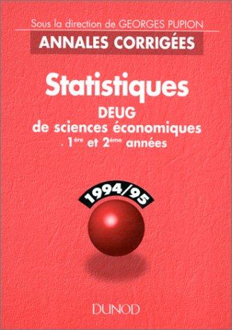 Statistiques : 1994-95, DEUG de sciences économiques 1ère et 2ème années par Collectif, Georges Pupion