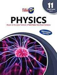 Physics Vol 1 (Based on The Latest Textbook of Tamil Nadu State Oard Syllabus) Class 11