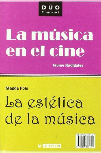 La música en el cine y La estética de la música (DUO) por Jaume Radigales Babí