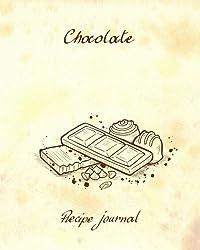 Chocolate - Recipe Journal: Blank Cookbook - 60 Recipes - 8x10 inches
