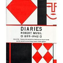 The Musil Diaries: Robert Musil, 1899-1942