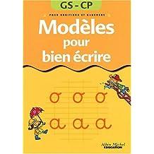 Modèles pour bien écrire GS/CP