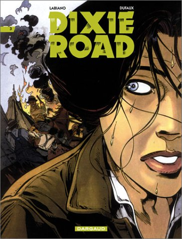 Dixie Road. : Tome 4