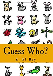 Guess Who?: My First Animal Picture Book