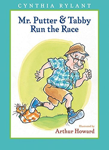 Mr. Putter & Tabby Run the Race by Cynthia Rylant (2008-03-01)