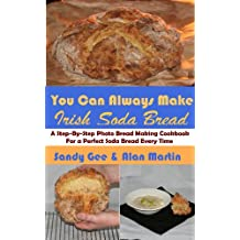 Irish Soda Bread (You Can Always Make Book 4) (English Edition)