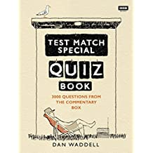 The Test Match Special Quiz Book