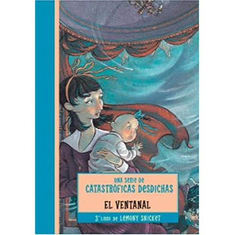 El ventanal / The Wide Window (Una Serie De Catastroficas Desdichas / a Series of Unfortunate Events)