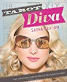 Tarot Diva: Ignite Your Intuition, Glamorize Your Life, Unleash Your Fabulousity!