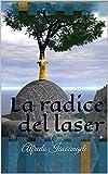 Image de La radice del laser (Italian Edition)
