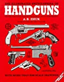 The Illustrated Encyclopedia of Handguns: Pistols and Revolvers of the World from 1870 to the Present (Greenhill Military Paperback)