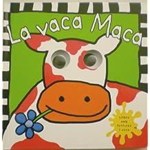 La vaca Maca (MIRA QUINS ULLS)