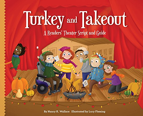 Turkey and Takeout:: A Readers\' Theater Script and Guide