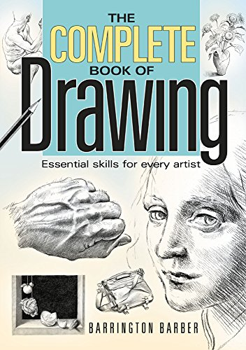 The Complete Book of Drawing: Essential skills for every artist (English Edition) por Barrington Barber