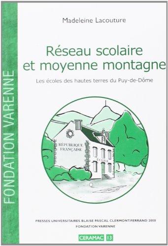 Réseau scolaire et moyenne montagne : les écoles des hautes terres du Puy-de-Dôme