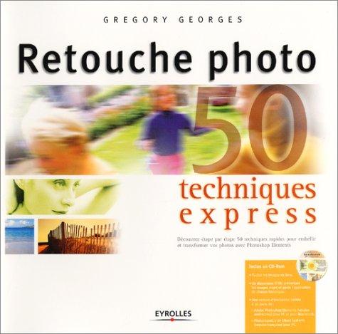 Retouche photo : Techniques express