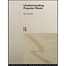 Understanding Popular Music by Roy Shuker (1994-10-06)