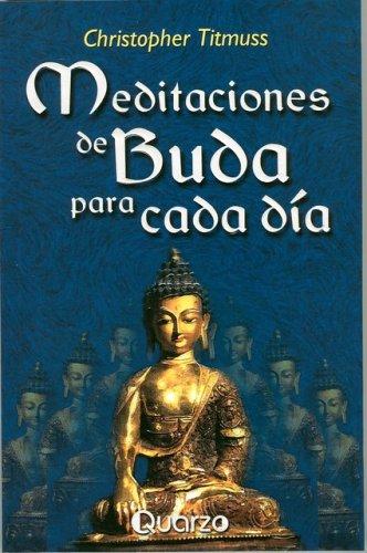 Meditaciones De Buda Para Cada Dia