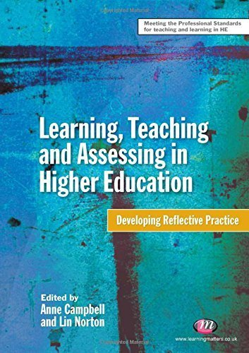 Learning, Teaching and Assessing in Higher Education: Developing Reflective Practice (Teaching in Higher Education Series) (2010-06-08)