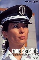 Zones sensibles : Confidences d'un lieutenant de police