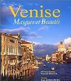 Venise. Masques et Beautés
