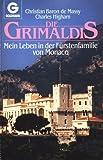Die Grimaldis. Mein Leben mit der Fürstenfamilie von Monaco - Christian de Massy