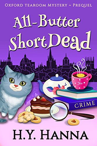 All-Butter ShortDead (Prequel: Oxford Tearoom Mysteries ~ Book 0) by [Hanna, H.Y.]