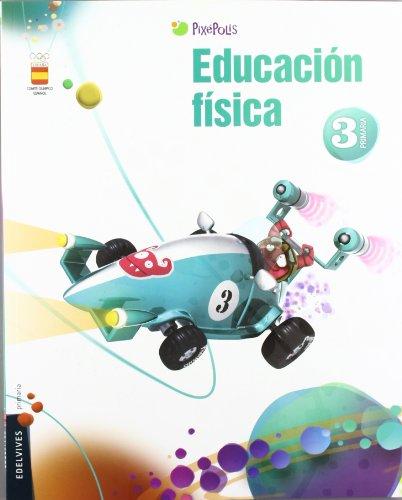 Educación Física 3º Primaria (Pixepolis) - 9788426383181
