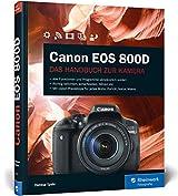 Canon EOS 800D: Das Handbuch zur Kamera