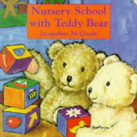 Nursery school with Teddy Bear.