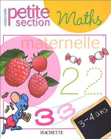 Maths maternelle petite section par Alain Boyer